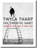 Creativity Twyla Tharp